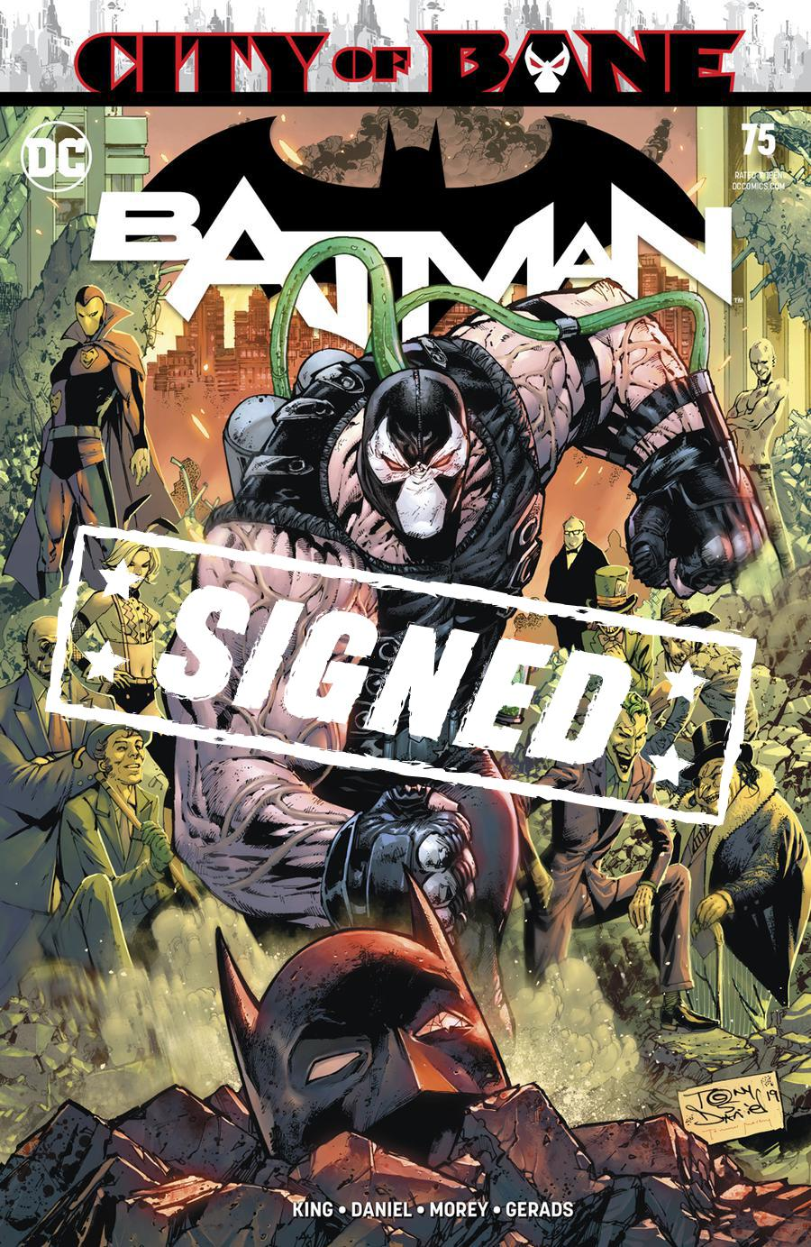 Batman Vol 3 #75 Cover D Regular Tony S Daniel Cover Signed By Tom King (Year Of The Villain The Offer Tie-In)