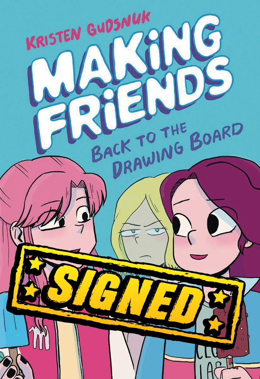 Making Friends Vol 2 Back To The Drawing Board HC Signed By Kristen Gudsnuk