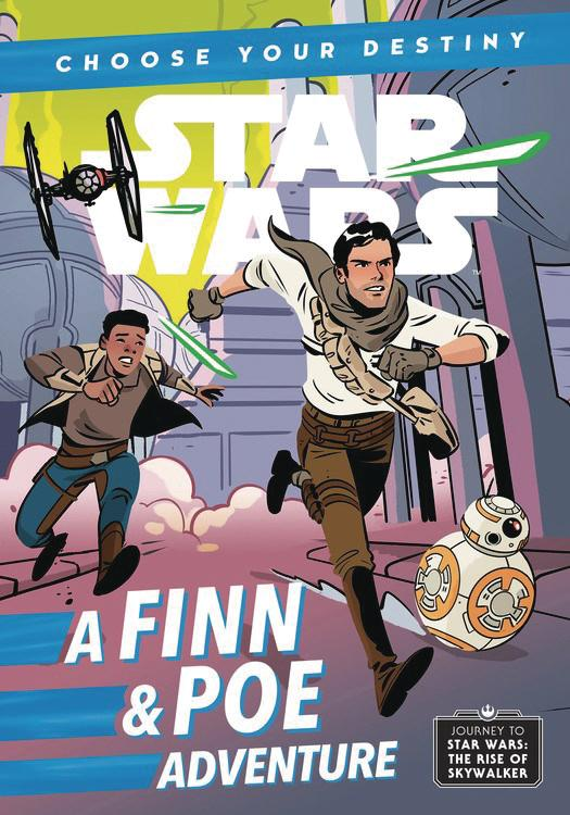 Journey To Star Wars The Rise Of Skywalker Choose Your Destiny A Finn & Poe Adventure TP