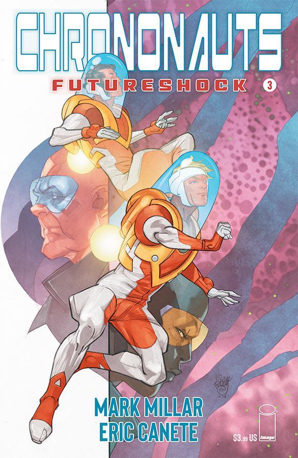 Chrononauts Futureshock #3 Cover A Regular Pasqual Ferry Color Cover