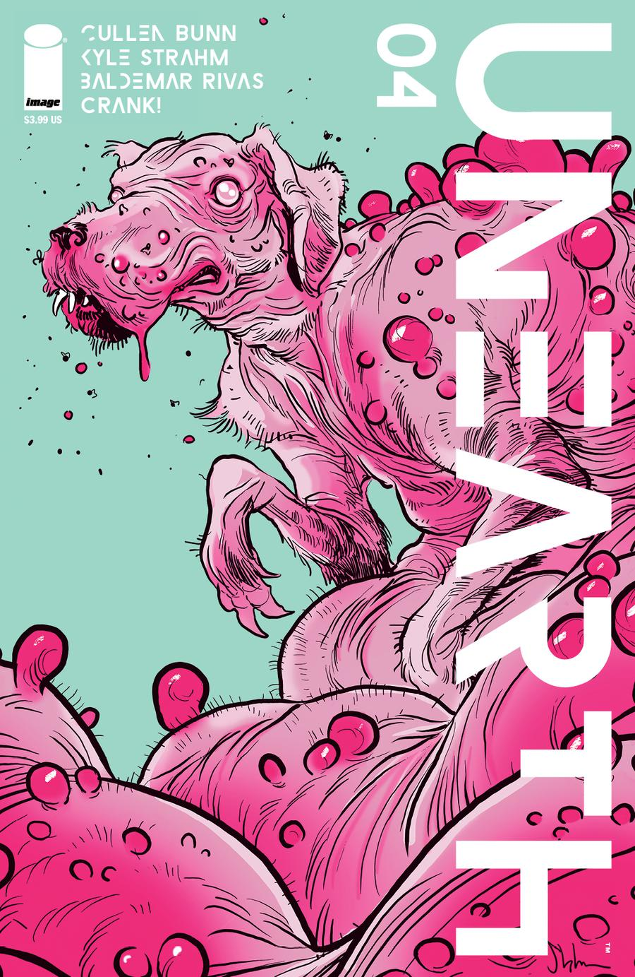 Unearth #4 Cover B Variant Kyle Strahm & Greg Smallwood Cover