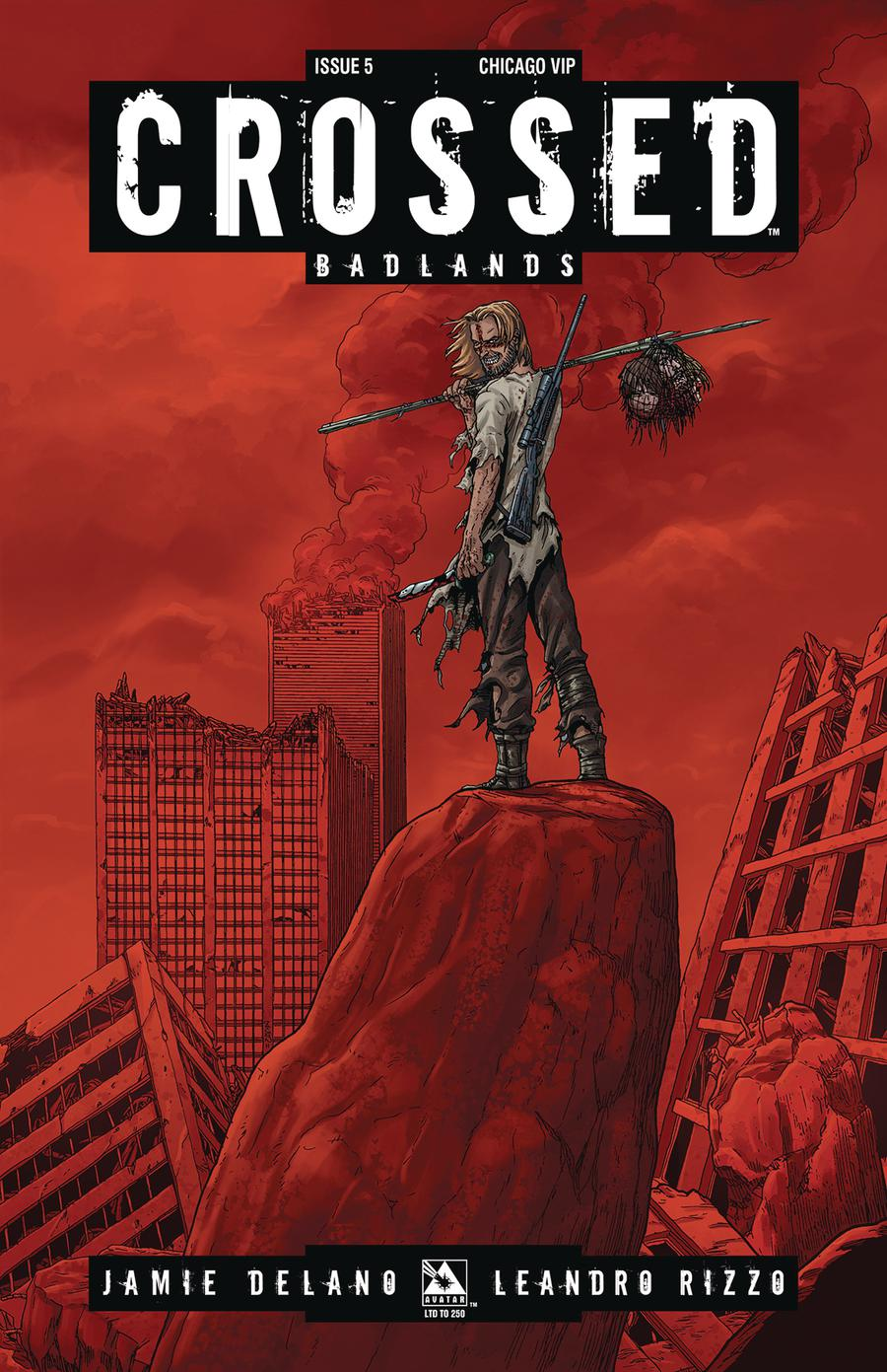 Crossed Badlands #5 Cover G Chicago VIP Cover