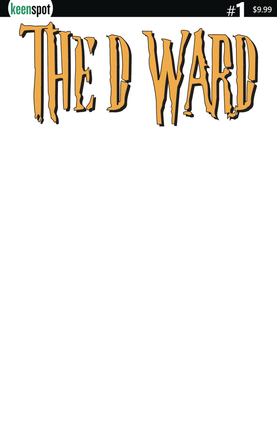 D Ward #1 Cover C Variant Blank Cover
