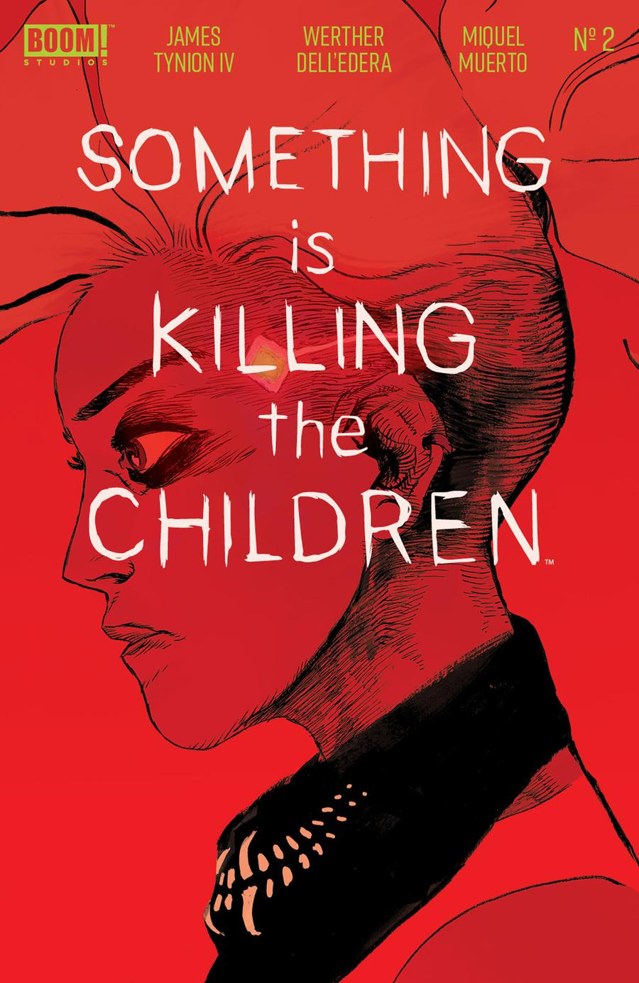 Something Is Killing The Children #2 Cover A 1st Ptg Regular Werther Dell Edera Cover