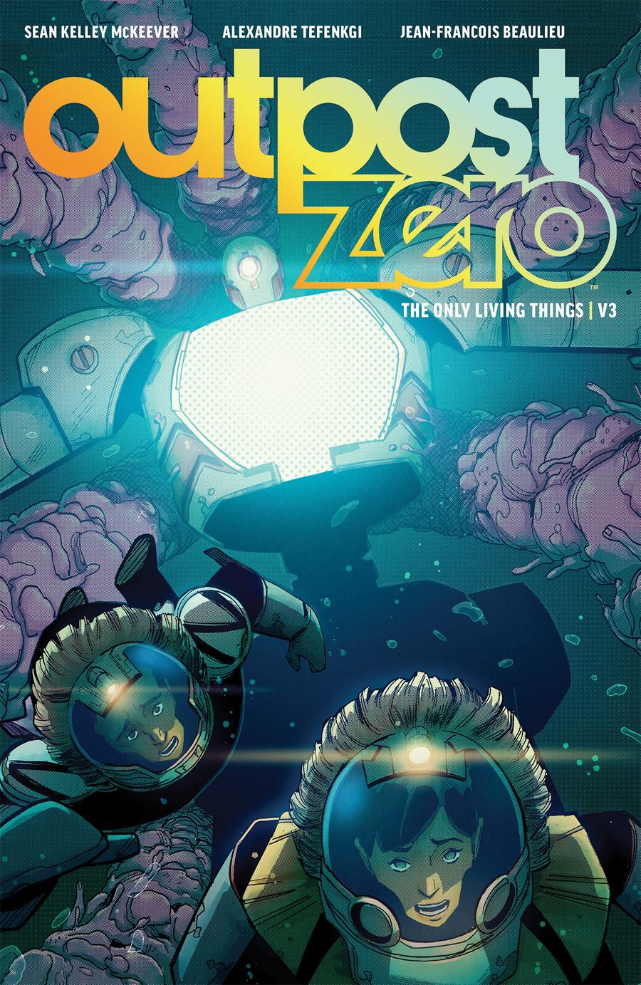 Outpost Zero Vol 3 The Only Living Things TP
