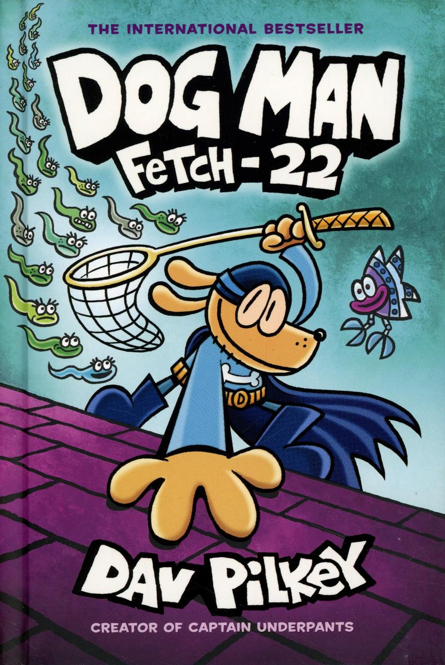 Dog Man Vol 8 Fetch-22 HC