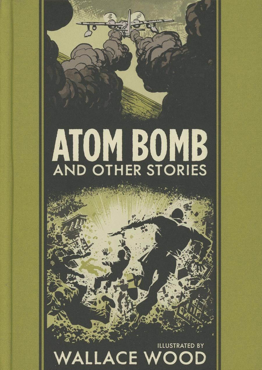 Atom Bomb And Other Stories By Wallace Wood With Harvey Kurtzman HC