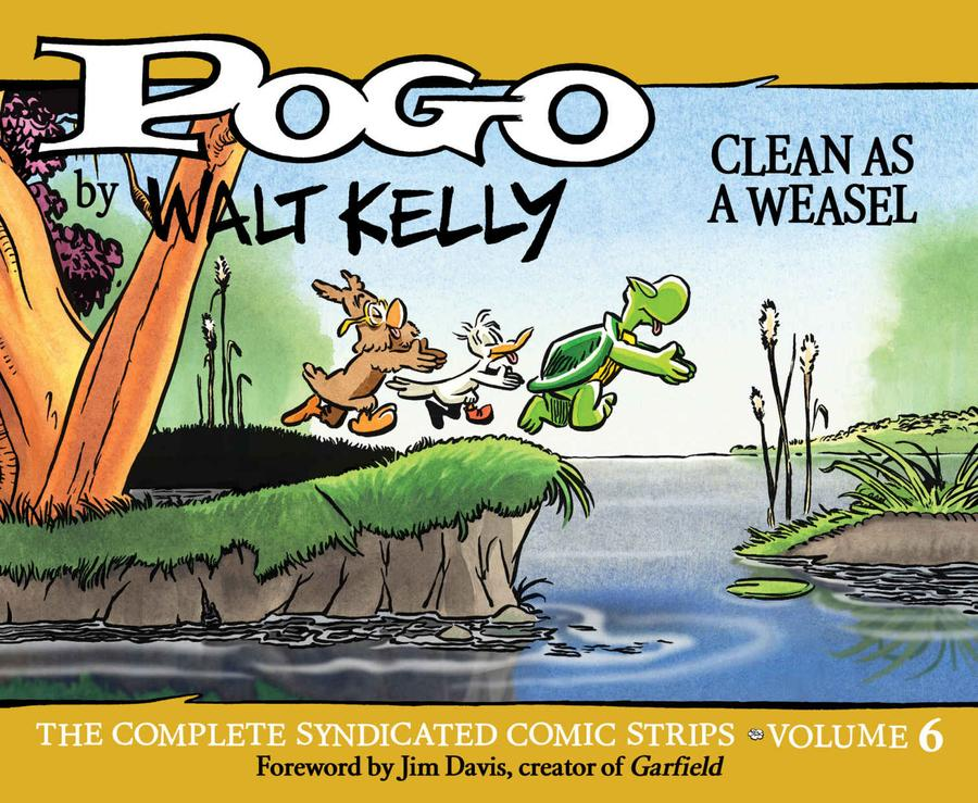 Pogo Complete Syndicated Comic Strips Vol 6 Clean As A Weasel HC