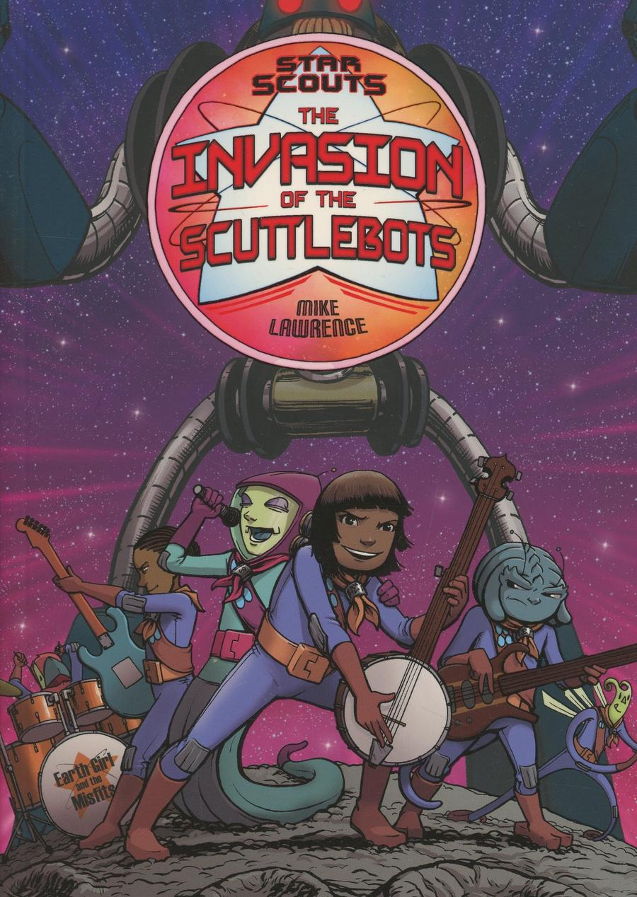 Star Scouts Vol 3 Invasion Of The Scuttlebots TP