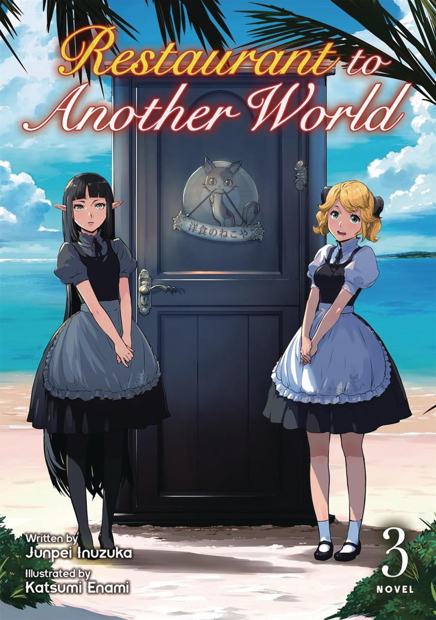 Restaurant To Another World Light Novel Vol 3