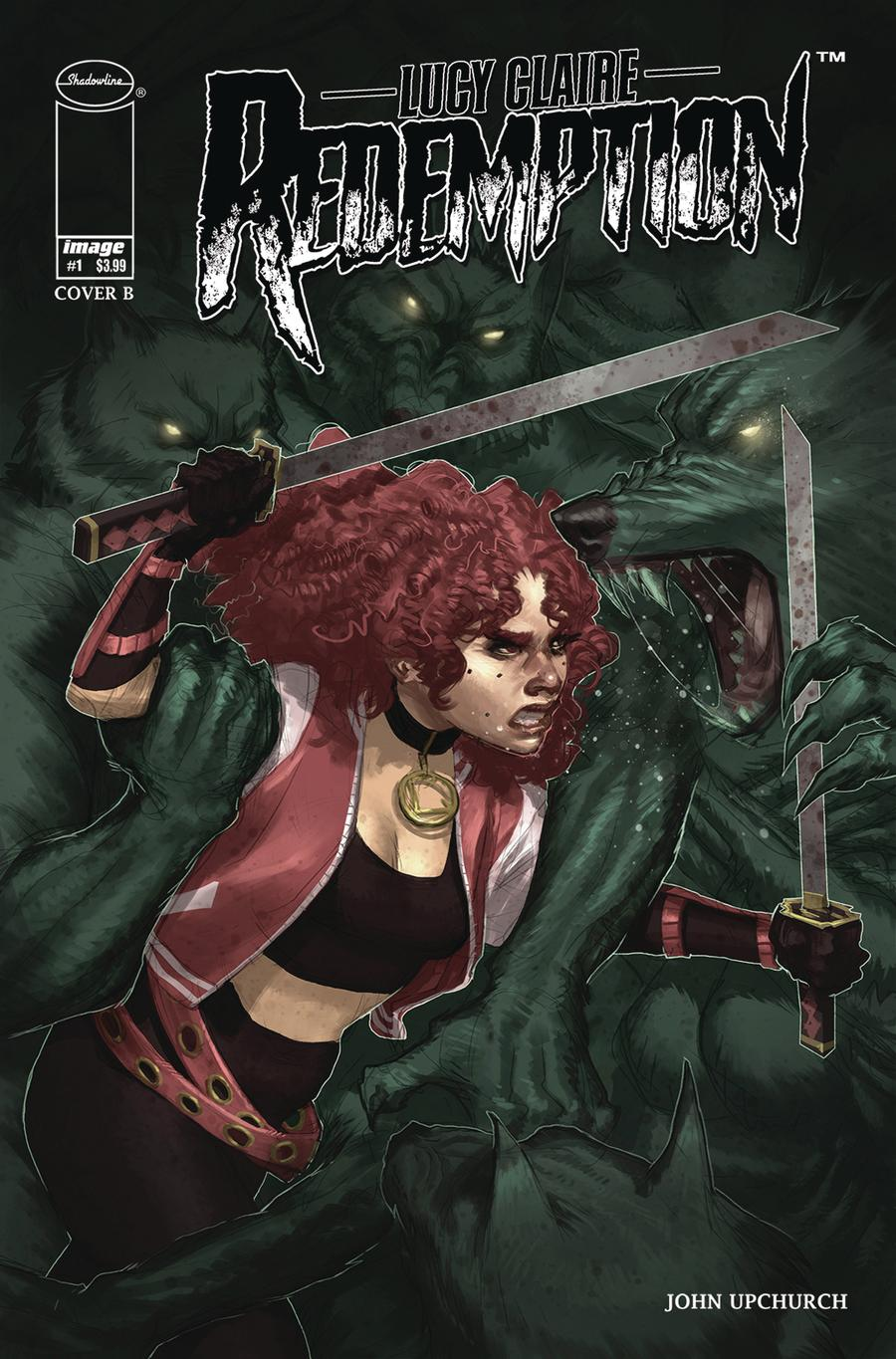 Lucy Claire Redemption #1 Cover B Variant John Upchurch Cover