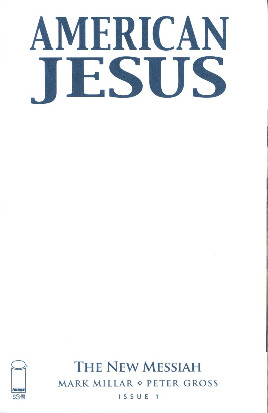 American Jesus New Messiah #1 Cover D Variant Blank Cover