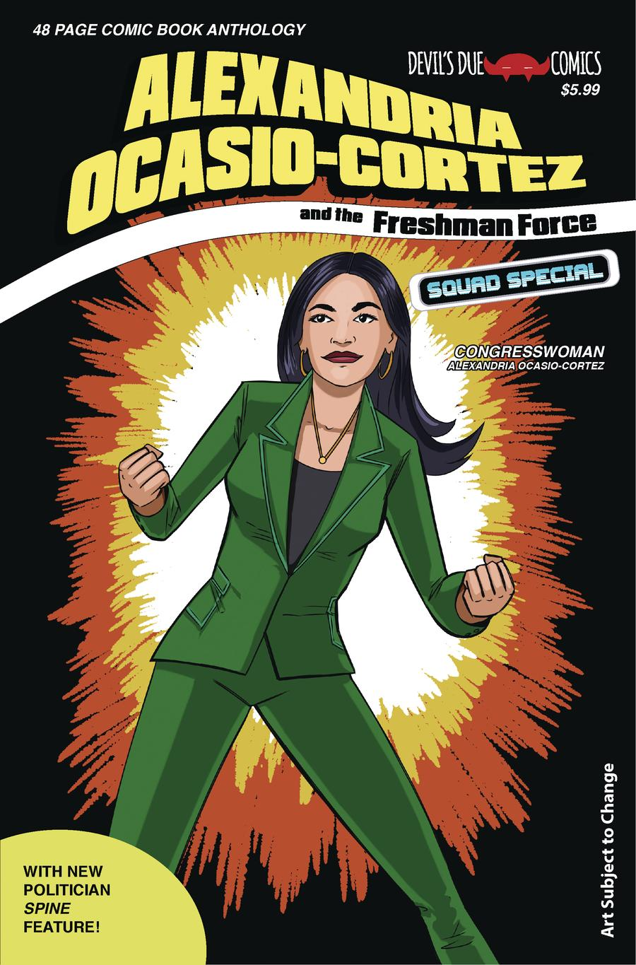Alexandria Ocasio-Cortez And The Freshman Force Squad #1 Cover B Variant Josh Blaylock Cover