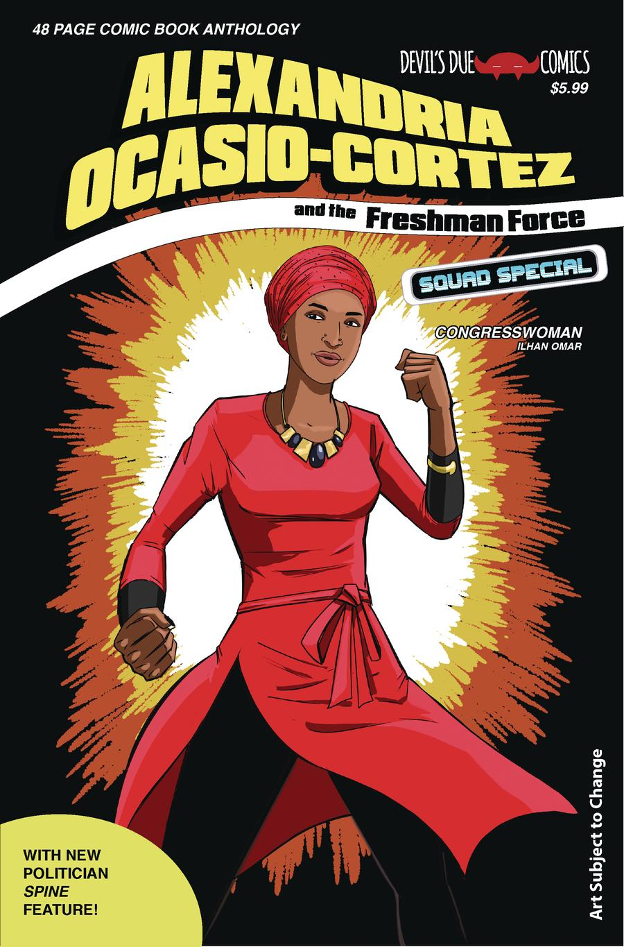 Alexandria Ocasio-Cortez And The Freshman Force Squad #1 Cover C Variant Tim Seeley Cover