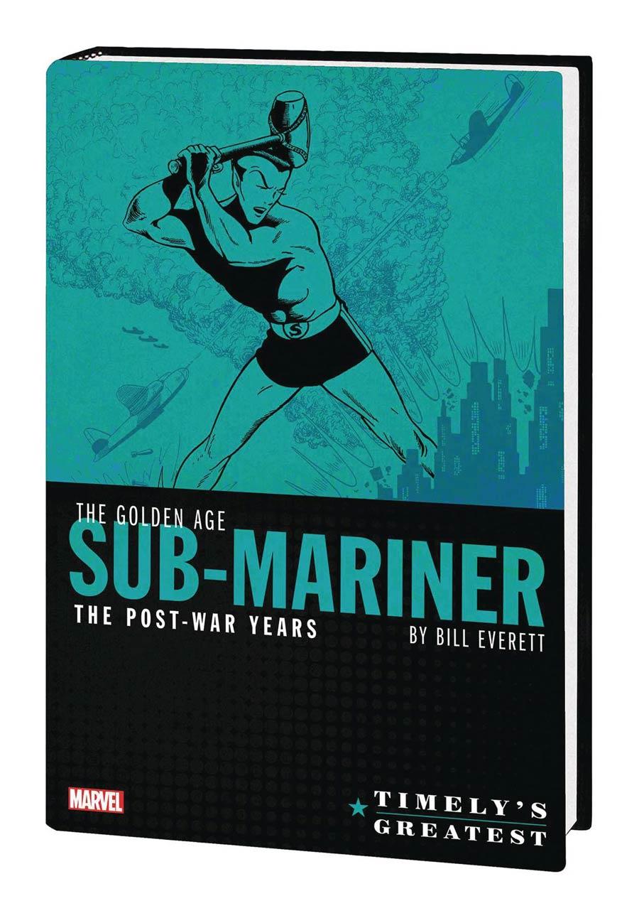 Timelys Greatest Golden Age Sub-Mariner By Bill Everett Post-War Years Omnibus HC Book Market Bill Everett Cover