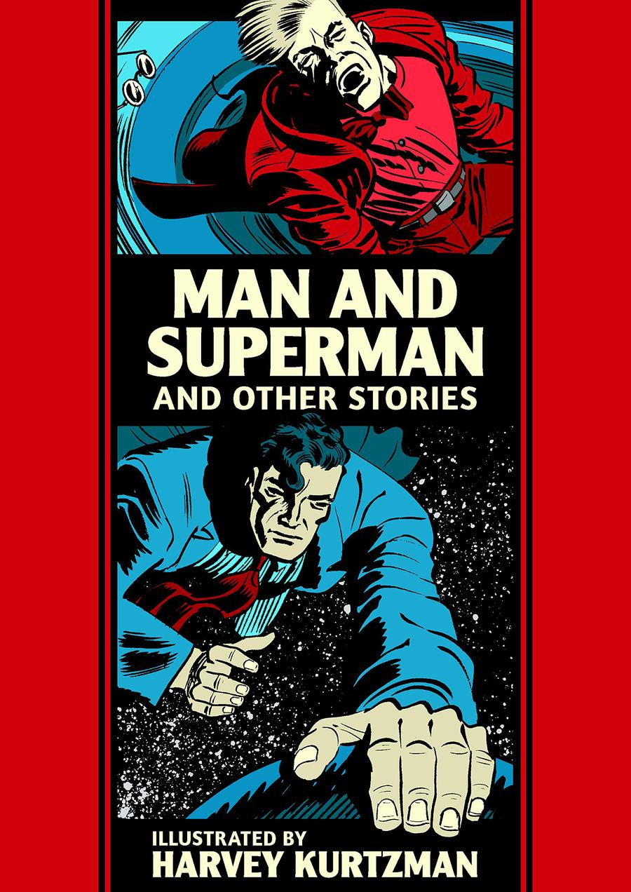 Man And Superman And Other Stories By Harvey Kurtzman HC