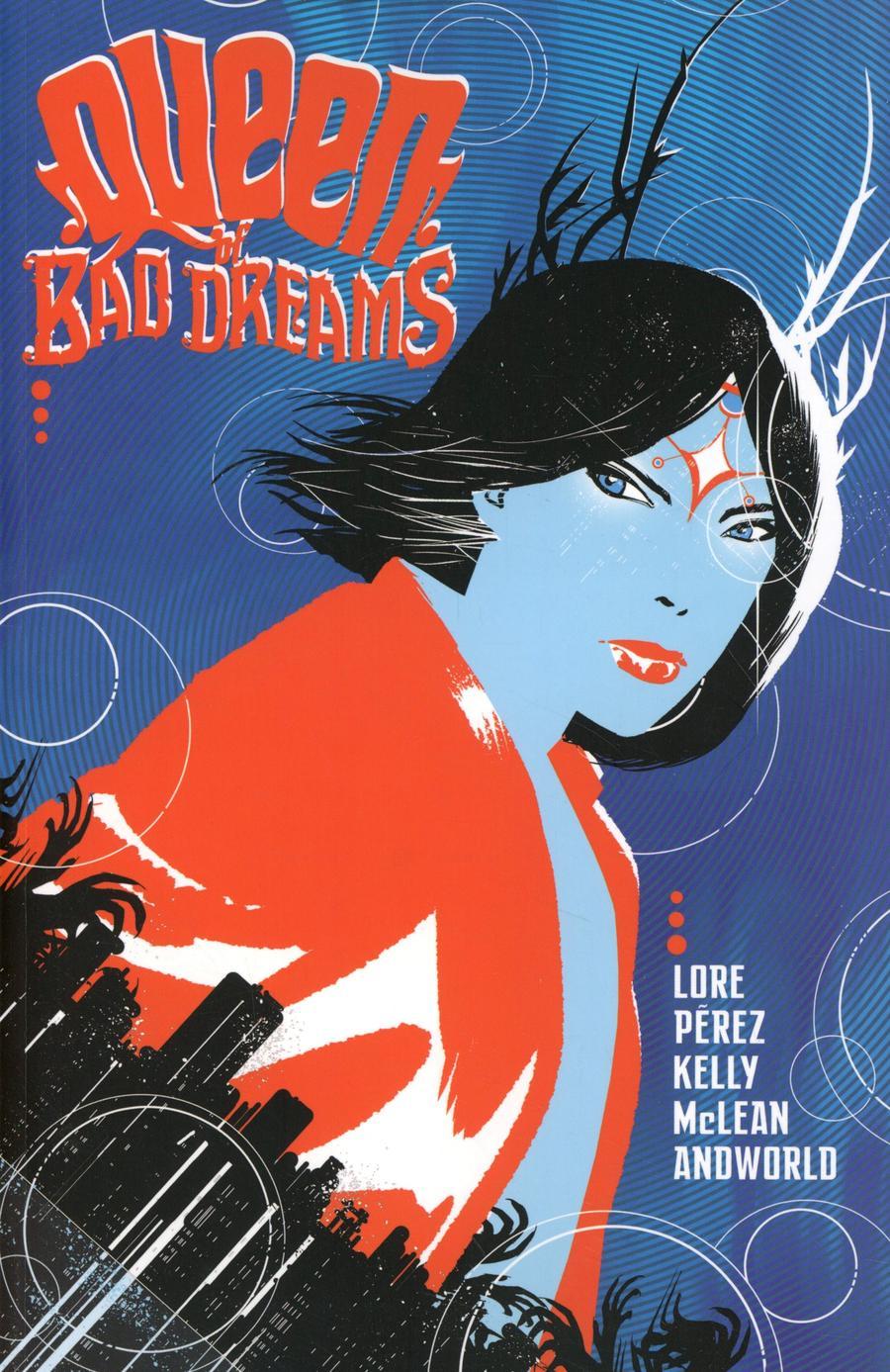 Queen Of Bad Dreams Vol 1 TP