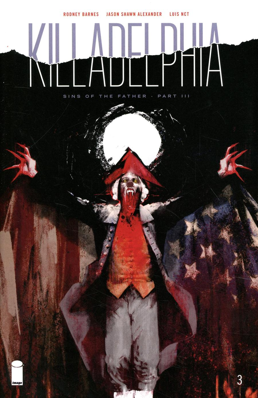 Killadelphia #3 Cover A 1st Ptg Regular Jason Shawn Alexander Cover