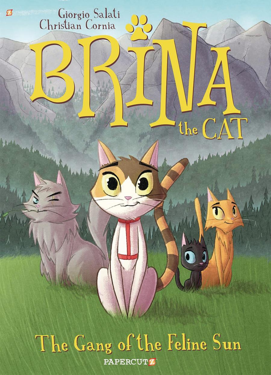 Brina The Cat Vol 1 Gang Of The Feline Sun HC