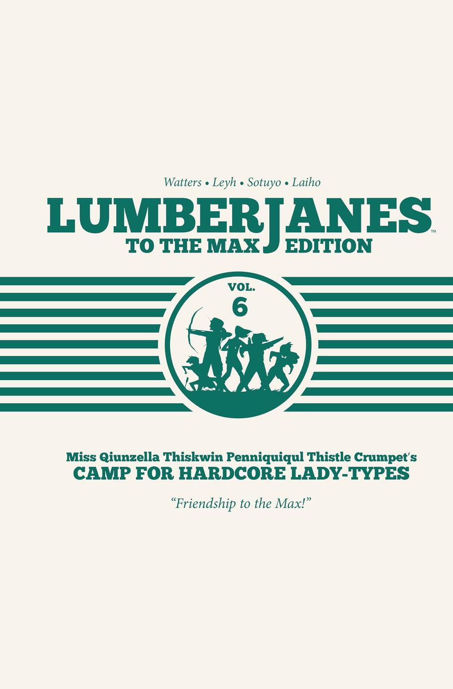 Lumberjanes To The Max Edition Vol 6 HC