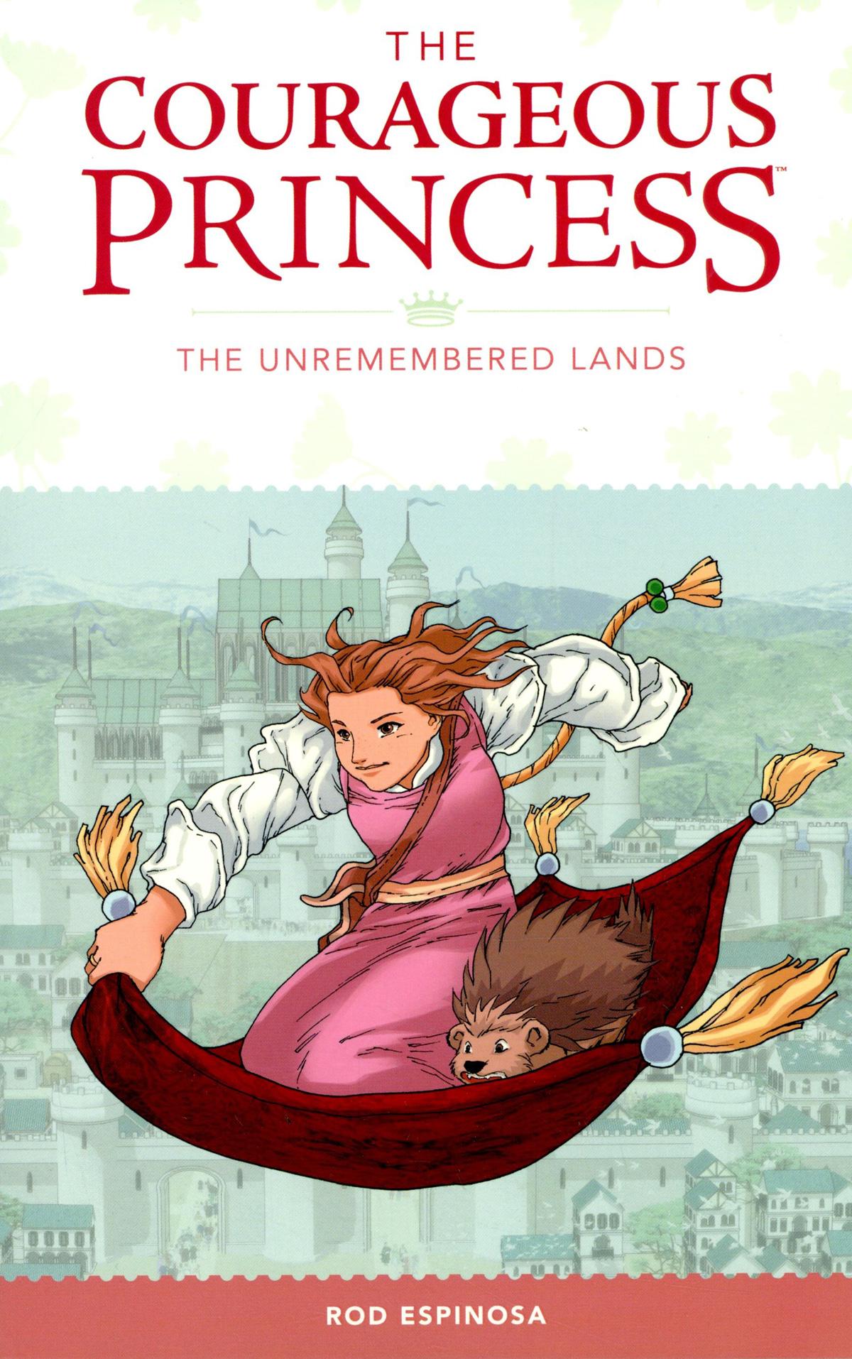Courageous Princess Vol 2 Unremembered Lands TP