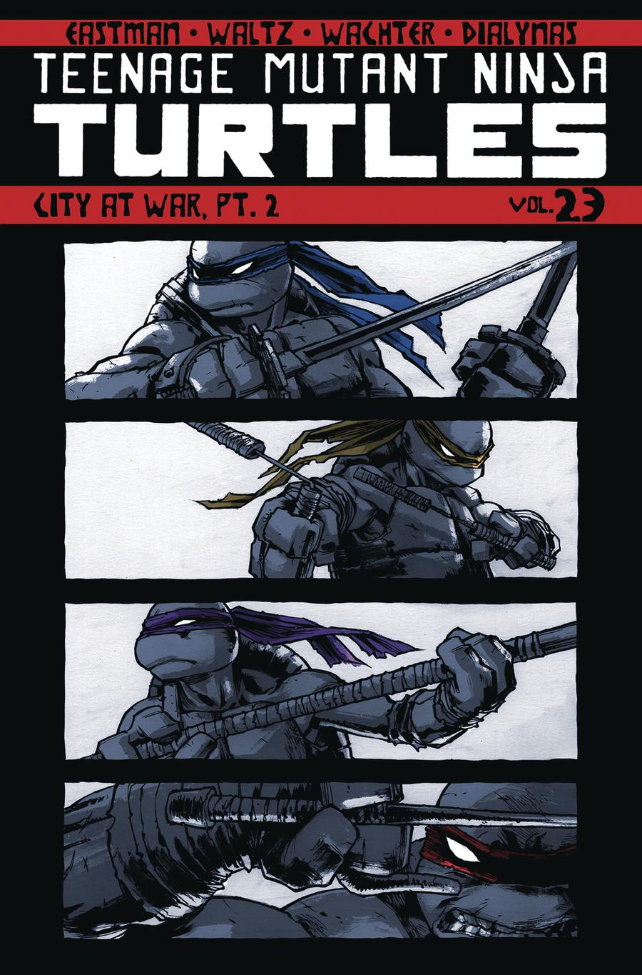 Teenage Mutant Ninja Turtles Ongoing Vol 23 City At War Part 2 TP