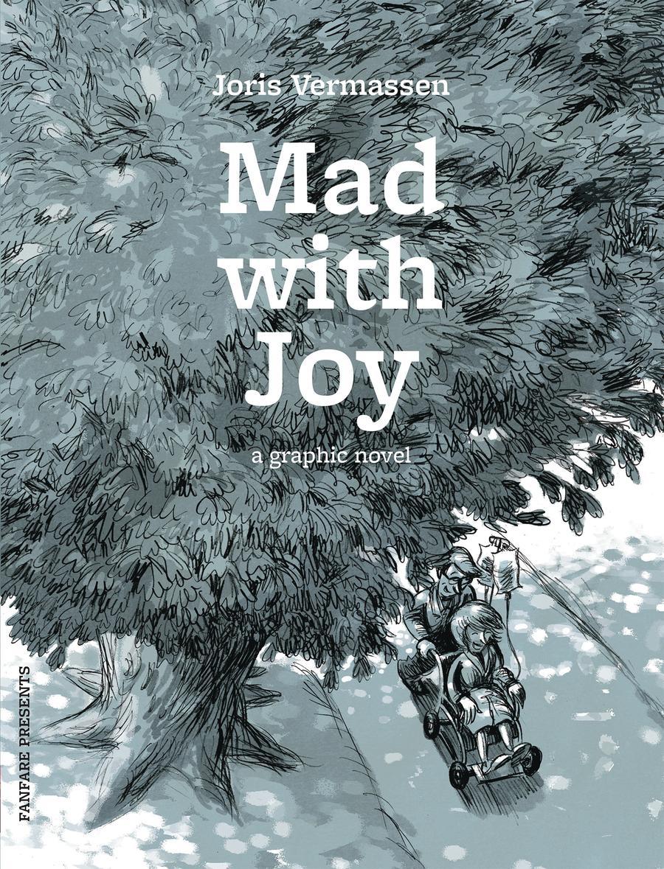 Mad With Joy HC
