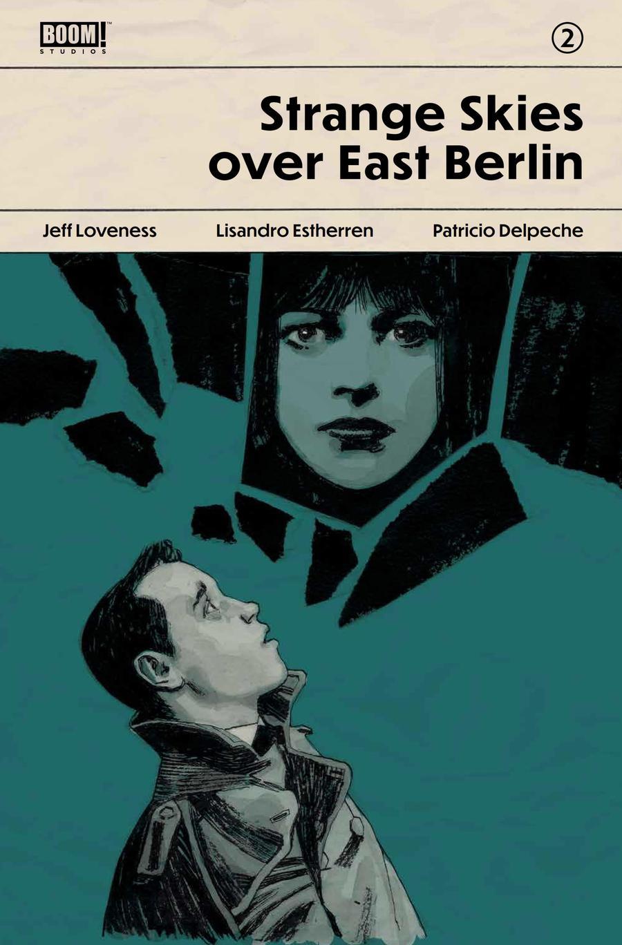 Strange Skies Over East Berlin #2 Cover B Variant Gabriel Hernandez Walta Cover
