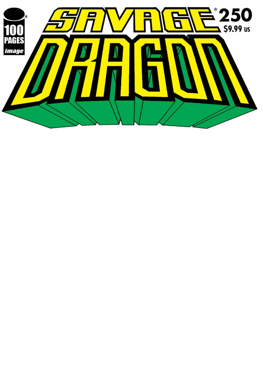 Savage Dragon Vol 2 #250 Cover F Variant Blank Cover