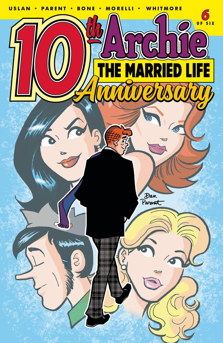 Archie The Married Life 10th Anniversary #6 Cover A Regular Dan Parent Cover