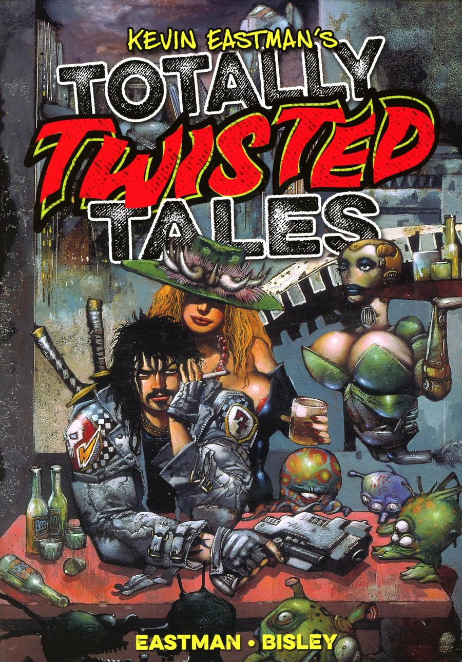 Kevin Eastmans Totally Twisted Tales TP Cover A Regular Simon Bisley Cover