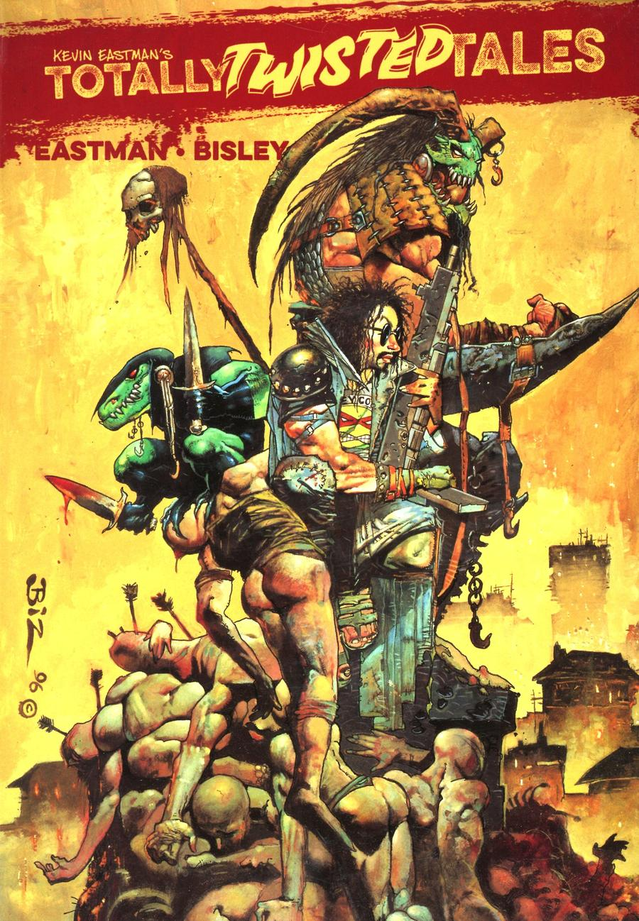 Kevin Eastmans Totally Twisted Tales TP Cover B Variant Simon Bisley Cover