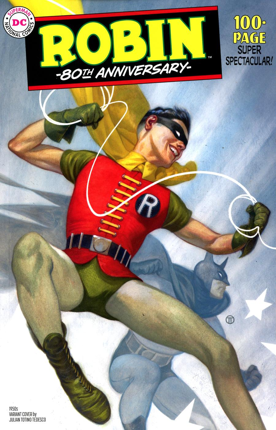 Robin 80th Anniversary 100-Page Super Spectacular #1 Cover C Variant Julian Totino Tedesco 1950s Cover