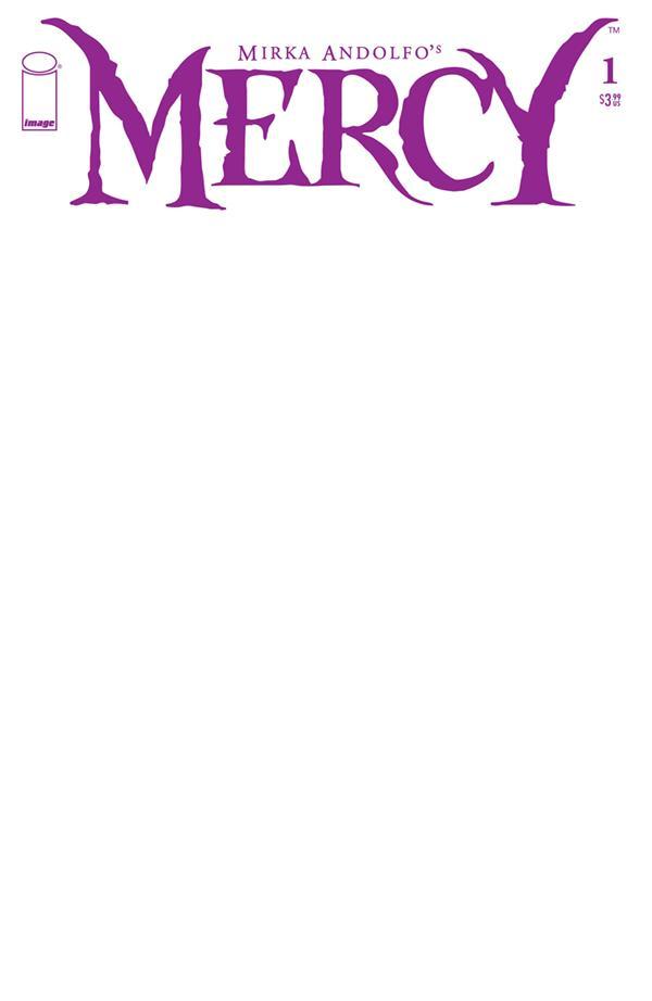 Mirka Andolfos Mercy #1 Cover F Variant Blank Cover