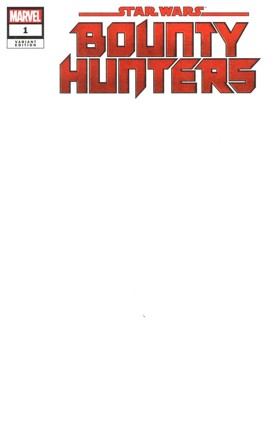 Star Wars Bounty Hunters #1 Cover C Variant Blank Cover