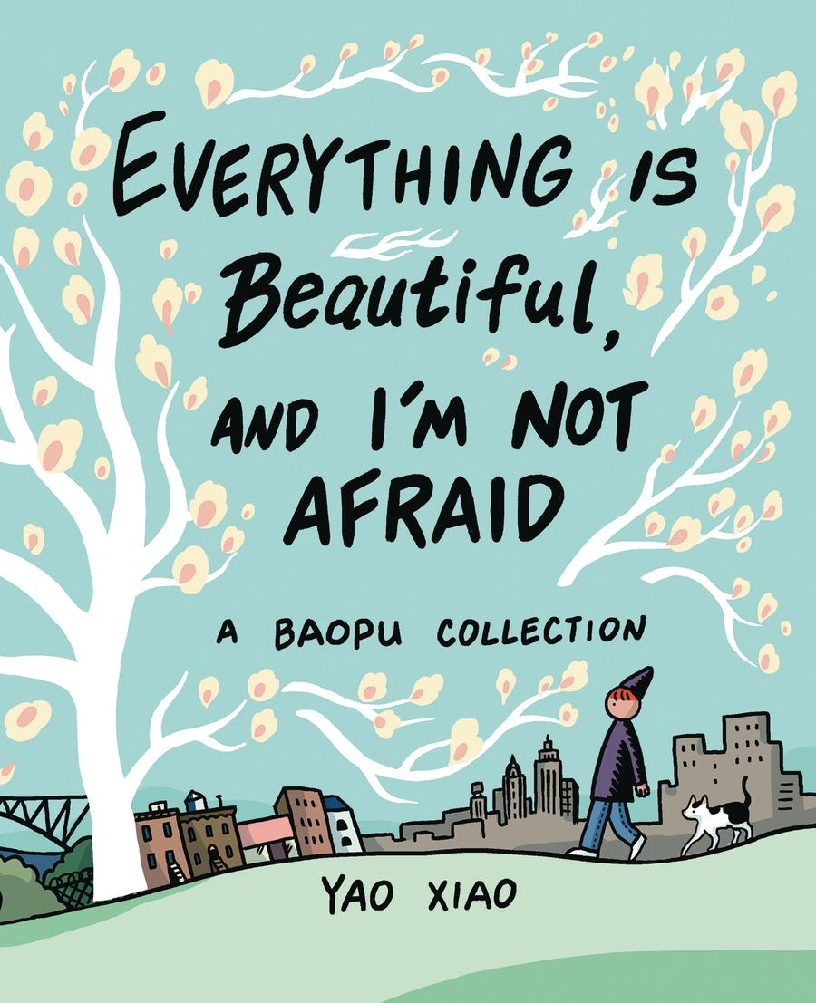Everything Is Beautiful And Im Not Afraid A Baopu Collection SC