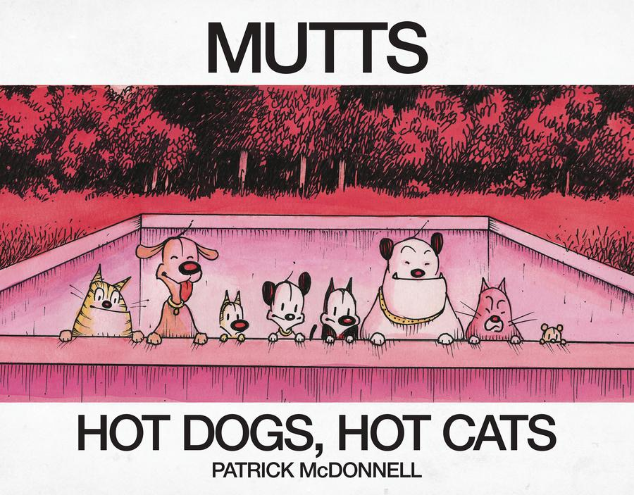 Mutts Treasury Hot Dogs Hot Cats TP