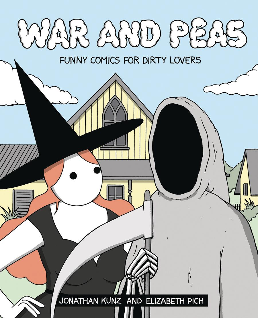 War And Peas Funny Comics For Dirty Lovers SC
