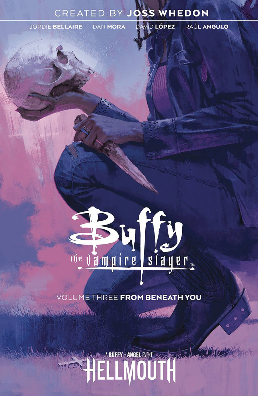 Buffy The Vampire Slayer (BOOM Studios) Vol 3 From Beneath You TP