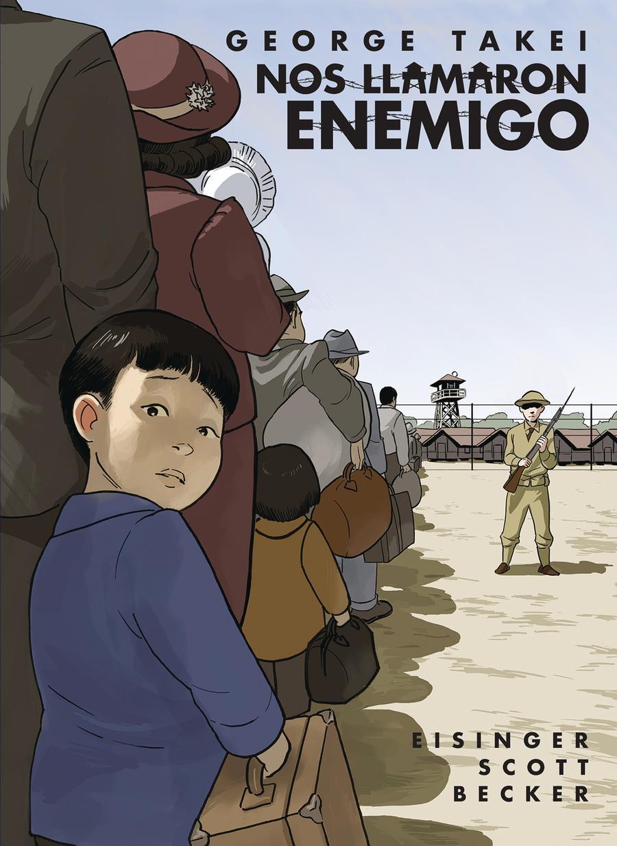 Nos Llamaron Enemigo (They Called Us Enemy Spanish Edition) TP