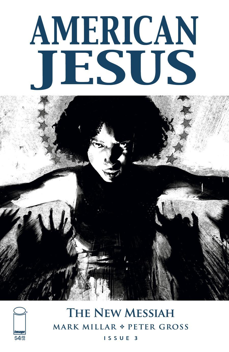 American Jesus New Messiah #3 Cover C Variant Jason Shawn Alexander Black & White Cover