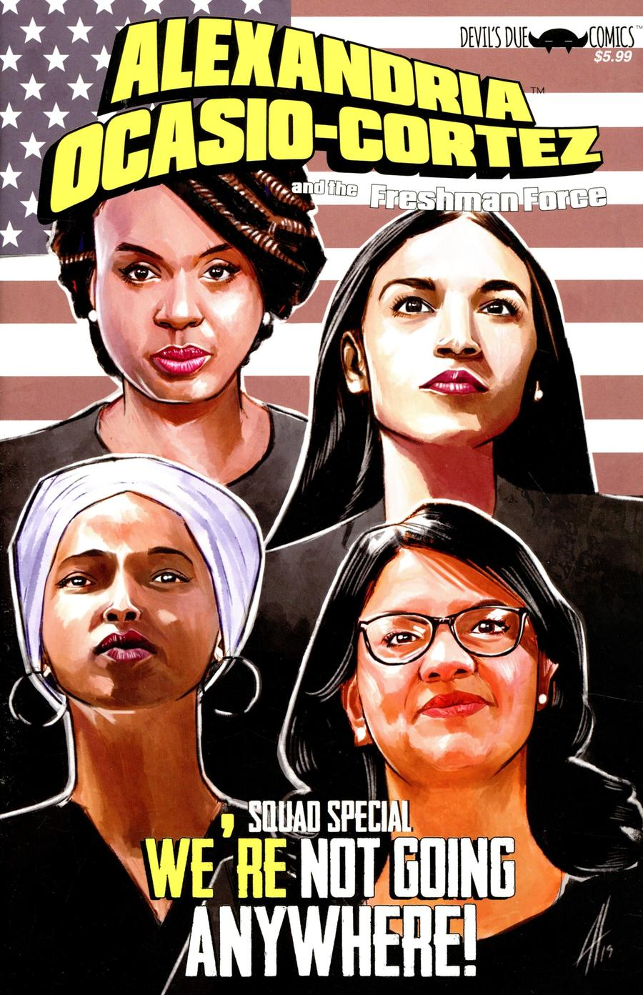 Alexandria Ocasio-Cortez And The Freshman Force Squad #1 Cover F 2nd Ptg