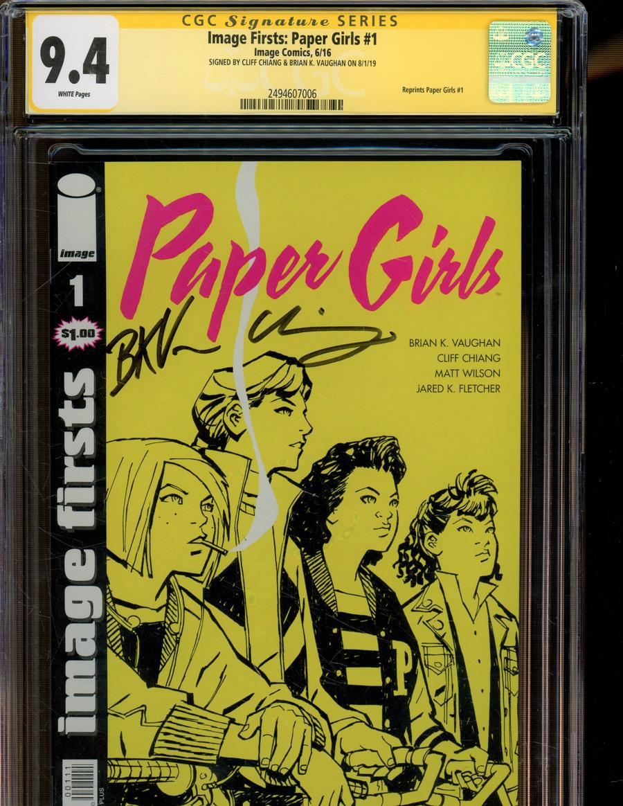 Image Firsts Paper Girls #1 Cover E Signed By Brian K Vaughan & Cliff Chiang CGC 9.4