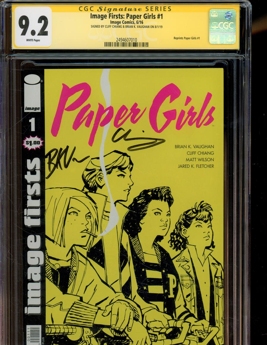 Image Firsts Paper Girls #1 Cover F Signed By Brian K Vaughan & Cliff Chiang CGC 9.2