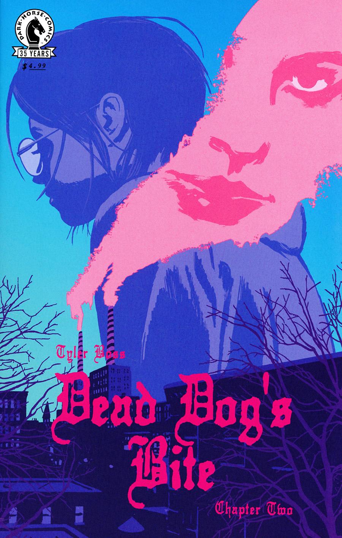 Dead Dogs Bite #2 Cover B Variant Joshua Hixson Cover