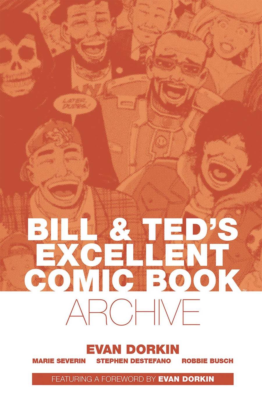 Bill & Teds Excellent Comic Book Archive TP