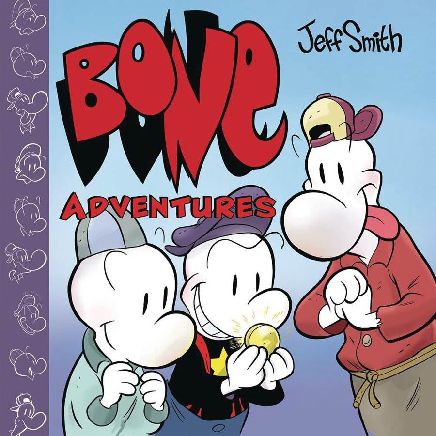 Bone Adventures Vol 1 Finders Keepers HC