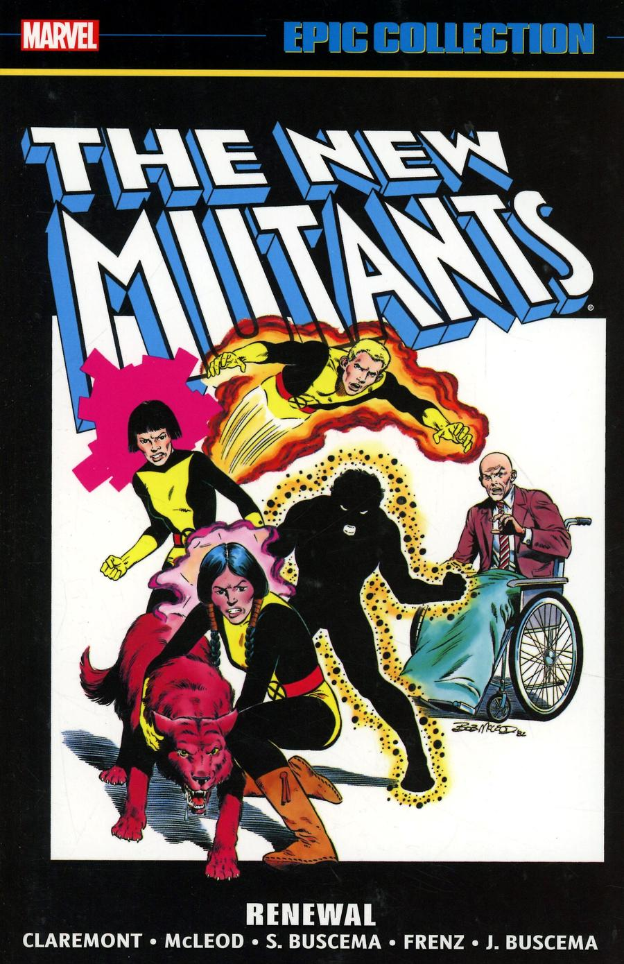 New Mutants Epic Collection Vol 1 Renewal TP New Printing