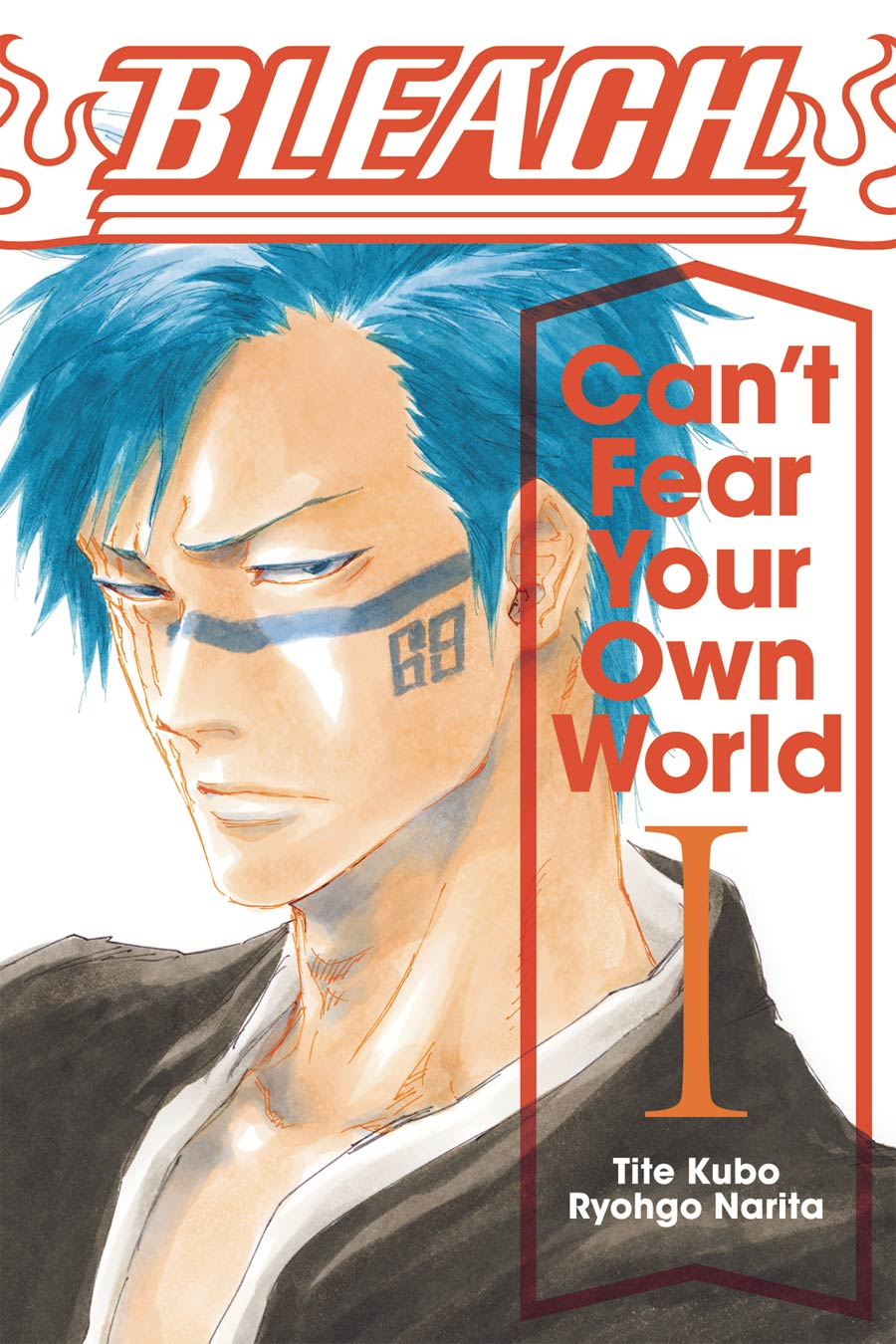 Bleach Cant Fear Your Own World Vol 1 TP
