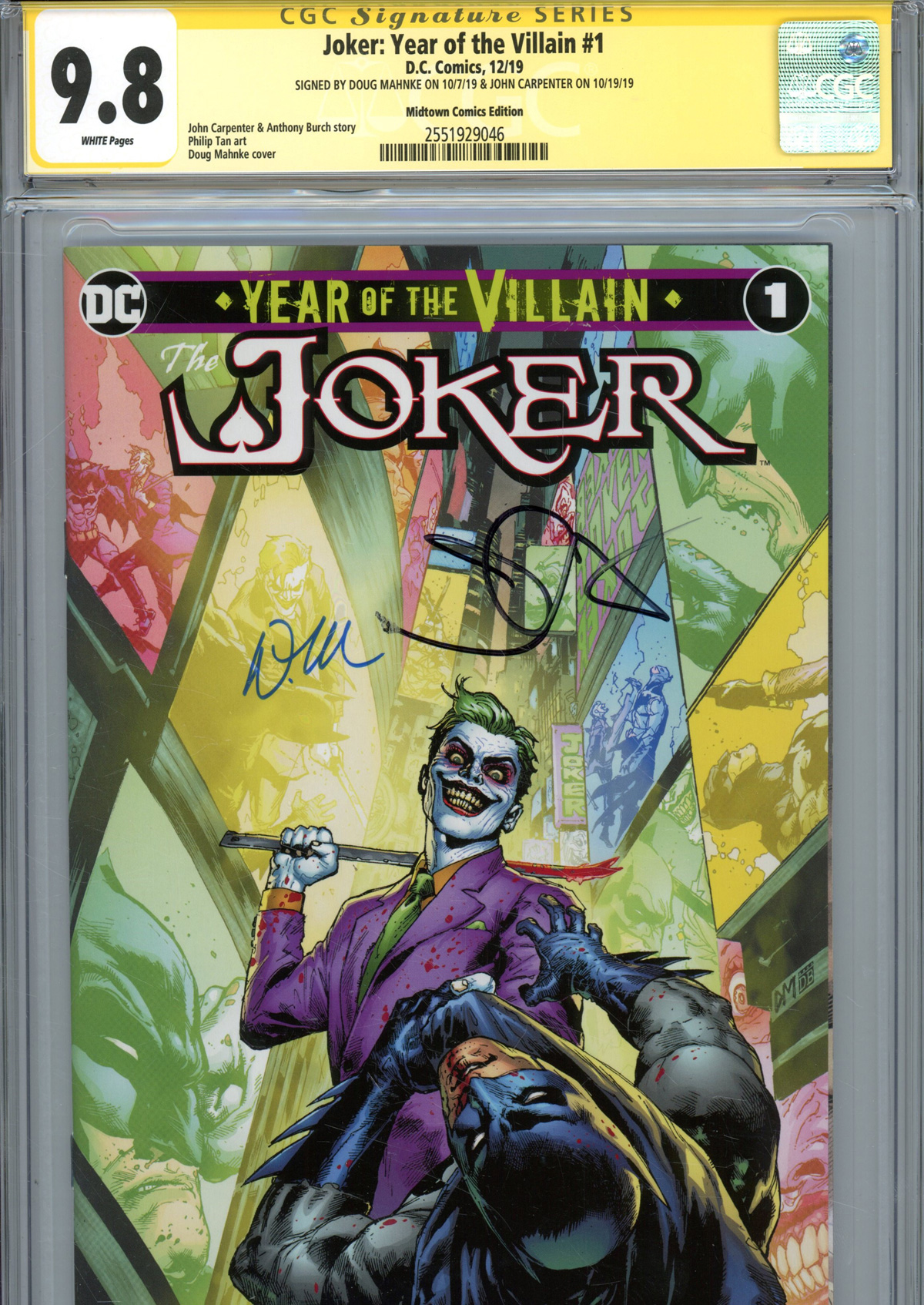 Joker Year Of The Villain #1  Midtown Exclusive Doug Mahnke Variant Cover Signed By Doug Mahnke & John Carpenter CGC 9.8